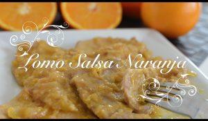 Lomo Salsa Naranja