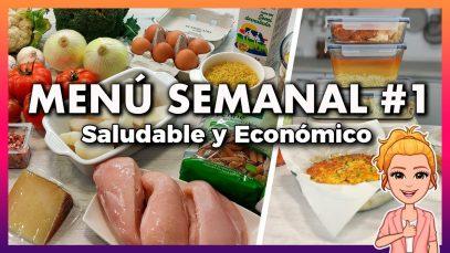💚 Menú SEMANAL Saludable y Económico #1 🕒 Ahorra TIEMPO, DINERO y Come MÁS SANO 👍
