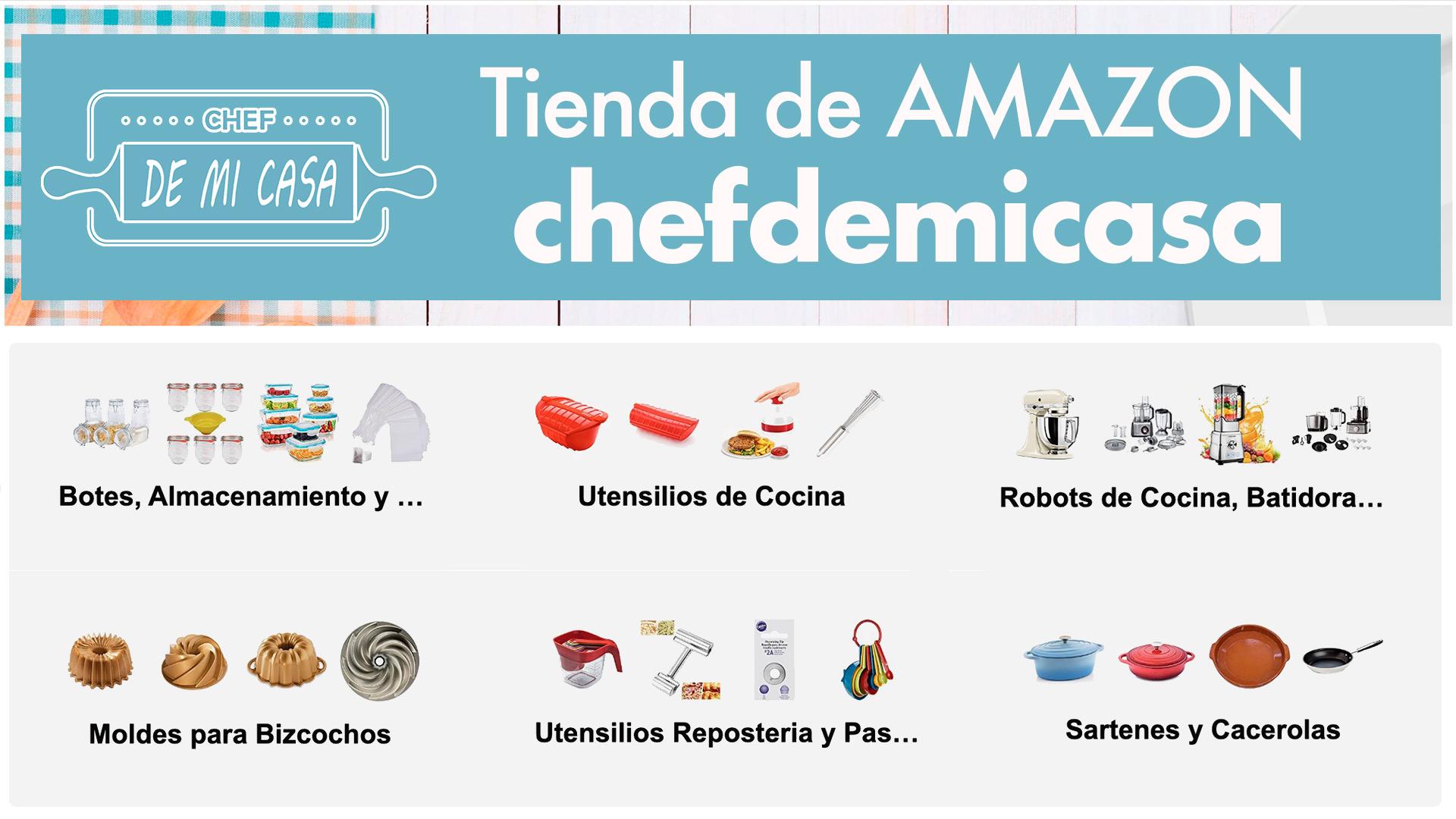 Tienda Amazon Chefdemicasa